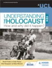 Understanding the Holocaust at KS3: How and why did it happen? - eBook