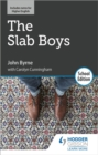 The Slab Boys by John Byrne: School Edition - Book