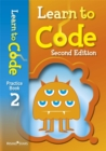 Learn to Code Practice Book 2 Second Edition - Book