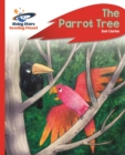 Reading Planet - The Parrot Tree - Red C: Rocket Phonics - eBook