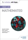 Fy Nodiadau Adolygu: CBAC UG Mathemateg (My Revision Notes: WJEC AS Mathematics Welsh-language edition) - Book