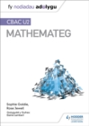 Fy Nodiadau Adolygu: CBAC U2 Mathemateg (My Revision Notes: WJEC A2 Mathematics Welsh-language edition) - Book