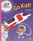 Reading Planet - Go Kat, Go! - Pink A: Galaxy - Book