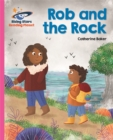 Reading Planet - Rob and the Rock - Pink B: Galaxy - Book