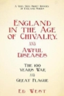England in the Age of Chivalry . . . And Awful Diseases : The Hundred Years' War and Black Death - Book
