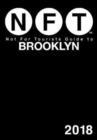 Not For Tourists Guide to Brooklyn 2018 - Book