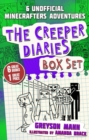 The Creeper Diaries Box Set : Six Unofficial Adventures for Minecrafters! - Book