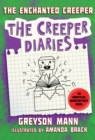 The Enchanted Creeper : The Creeper Diaries, An Unofficial Minecrafters Novel, Book Seven - Book