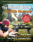 The Wind Book for Rifle Shooters : How to Improve Your Accuracy in Mild to Blustery Conditions - eBook