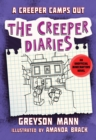 A Creeper Camps Out : The Creeper Diaries, An Unofficial Minecrafters Novel, Book Eleven - Book