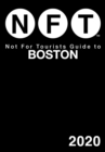 Not For Tourists Guide to Boston 2020 - Book