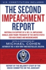 The Second Impeachment Report : Materials in Support of H. Res. 24, Impeaching Donald John Trump, President of the United States, for High Crimes and Misdemeanors - Book