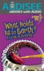 What Holds Us to Earth? : A Look at Gravity - eBook