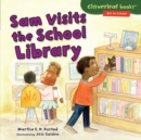 Sam Visits the School Library - eBook