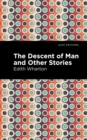 The Descent of Man and Other Stories - eBook