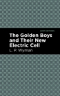The Golden Boys and Their New Electric Cell - eBook
