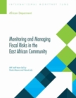 Monitoring and managing fiscal risks in the East African community - Book