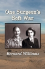 One Surgeon's Soft War - eBook