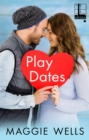 Play Dates - eBook
