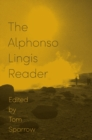 The Alphonso Lingis Reader - Book