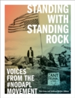 Standing with Standing Rock : Voices from the #NoDAPL Movement - Book