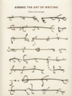 Asemic : The Art of Writing - Book