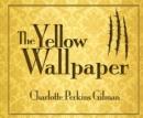 The Yellow Wallpaper - eAudiobook