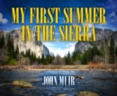 My First Summer in the Sierra - eAudiobook