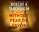 Without Fear or Favor - eAudiobook