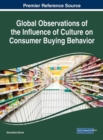 Global Observations of the Influence of Culture on Consumer Buying Behavior - Book