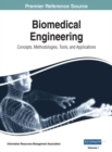 Biomedical Engineering: Concepts, Methodologies, Tools, and Applications - Book