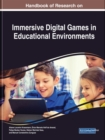 Handbook of Research on Immersive Digital Games in Educational Environments - Book
