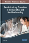Revolutionizing Education in the Age of AI and Machine Learning - Book
