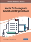 Mobile Technologies in Educational Organizations - Book