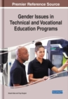 Gender Issues in Technical and Vocational Education Programs - Book