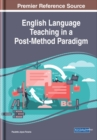English Language Teaching in a Post-Method Paradigm - Book