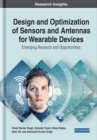 Design and Optimization of Sensors and Antennas for Wearable Devices - Book