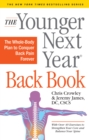 The Younger Next Year Back Book - Book