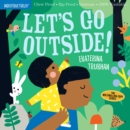 Lets Go Outside (Indestructibles) - Book