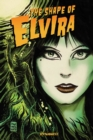 ELVIRA: The Shape of Elvira - Book