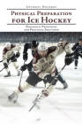 Physical Preparation for Ice Hockey : Biological Principles and Practical Solutions - eBook