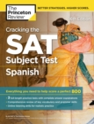 Cracking the SAT Subject Test in Spanish, 16th Edition - eBook
