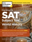 Cracking the SAT Subject Test in World History, 2nd Edition - eBook