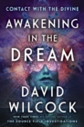 Awakening In The Dream : Contact with the Divine - Book