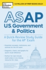 ASAP U.S. Government & Politics: A Quick-Review Study Guide for the AP Exam - eBook