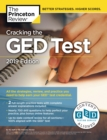 Cracking the GED Test with 2 Practice Exams, 2019 Edition : All the Strategies, Review, and Practice You Need to Help Earn Your GED Test  Credential - eBook