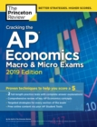 Cracking the AP Economics Macro & Micro Exams, 2019 Edition : Practice Tests & Proven Techniques to Help You Score a 5 - eBook