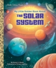 My Little Golden Book About the Solar System - Book