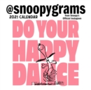 Peanuts 2021 Mini Wall Calendar : Do Your Happy Dance - Book