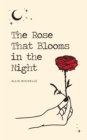 The Rose That Blooms in the Night - eBook